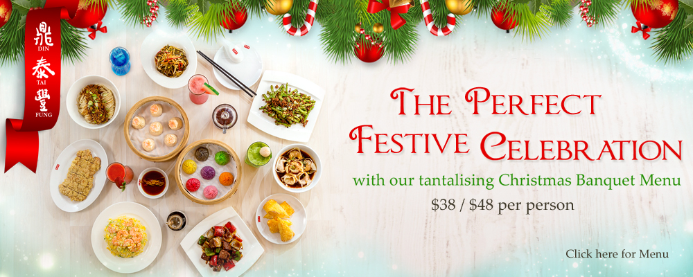 Celebrate Christmas at Din Tai Fung